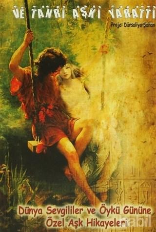 ve tanrı aşkı yarattı - dursaliye şahan (1)